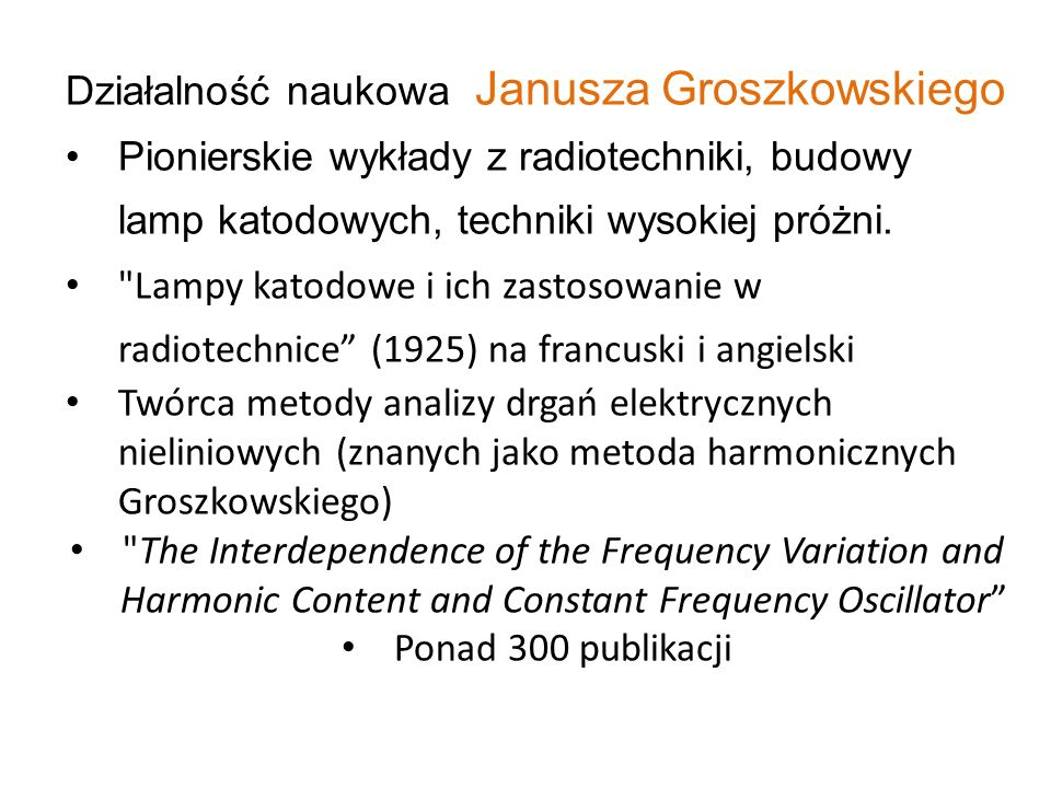Działalność naukowa Janusza Groszkowskiego