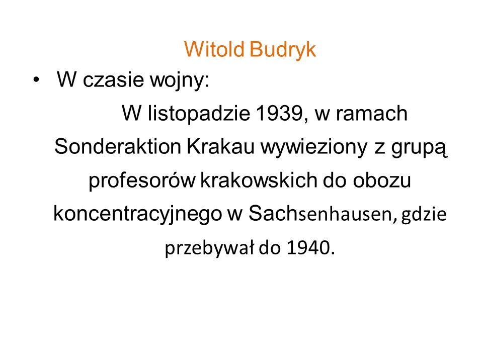 Witold Budryk W czasie wojny: