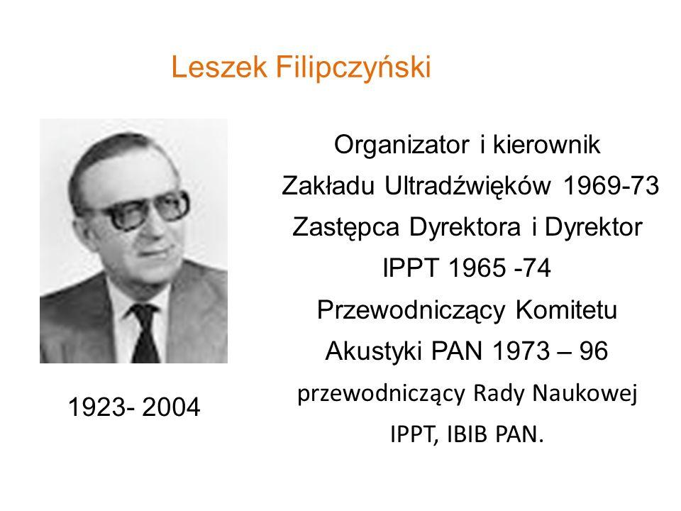Leszek Filipczyński Organizator i kierownik