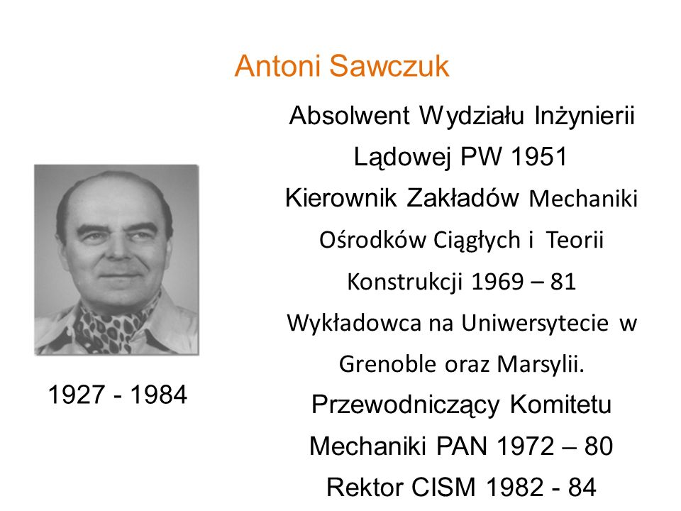 Antoni Sawczuk Absolwent Wydziału Inżynierii Lądowej PW 1951