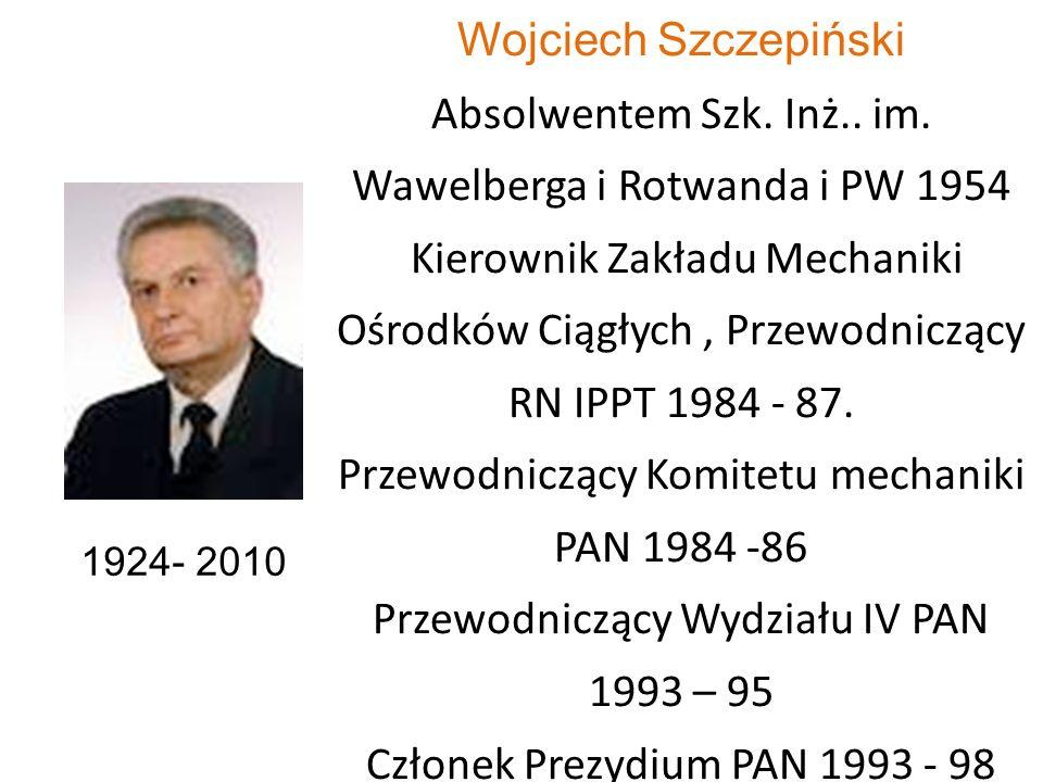 Przewodniczący Komitetu mechaniki PAN 1984 -86