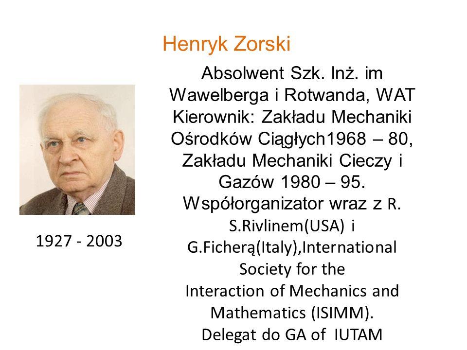 Henryk Zorski Absolwent Szk. Inż. im Wawelberga i Rotwanda, WAT