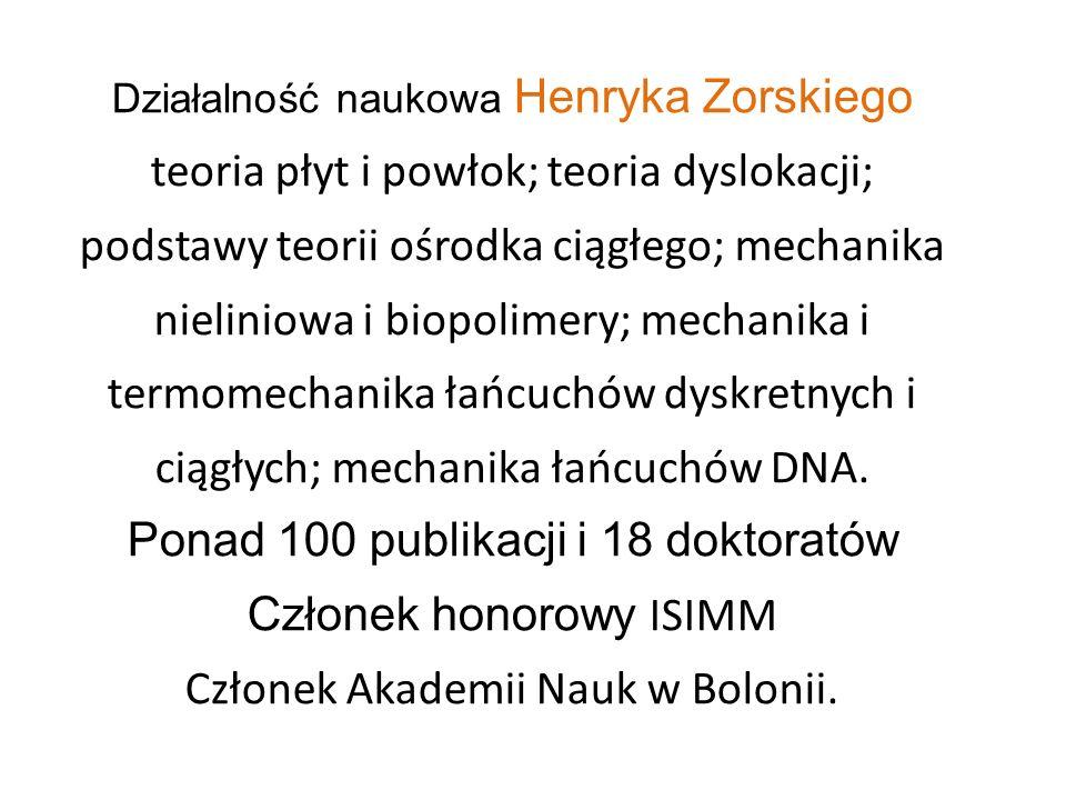 Ponad 100 publikacji i 18 doktoratów Członek honorowy ISIMM