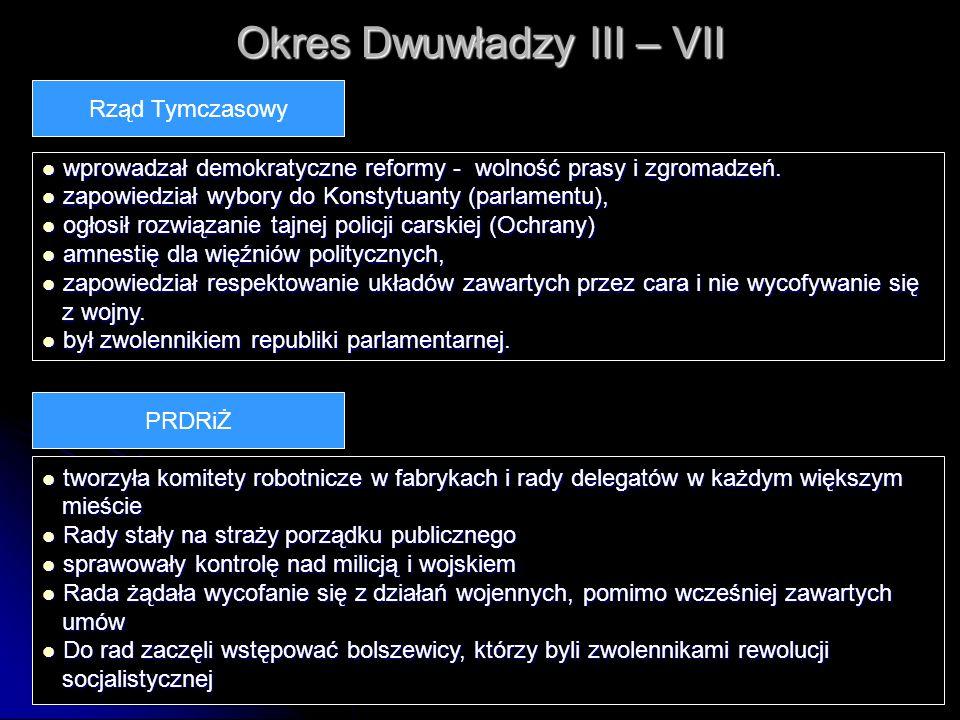 Okres Dwuwładzy III – VII