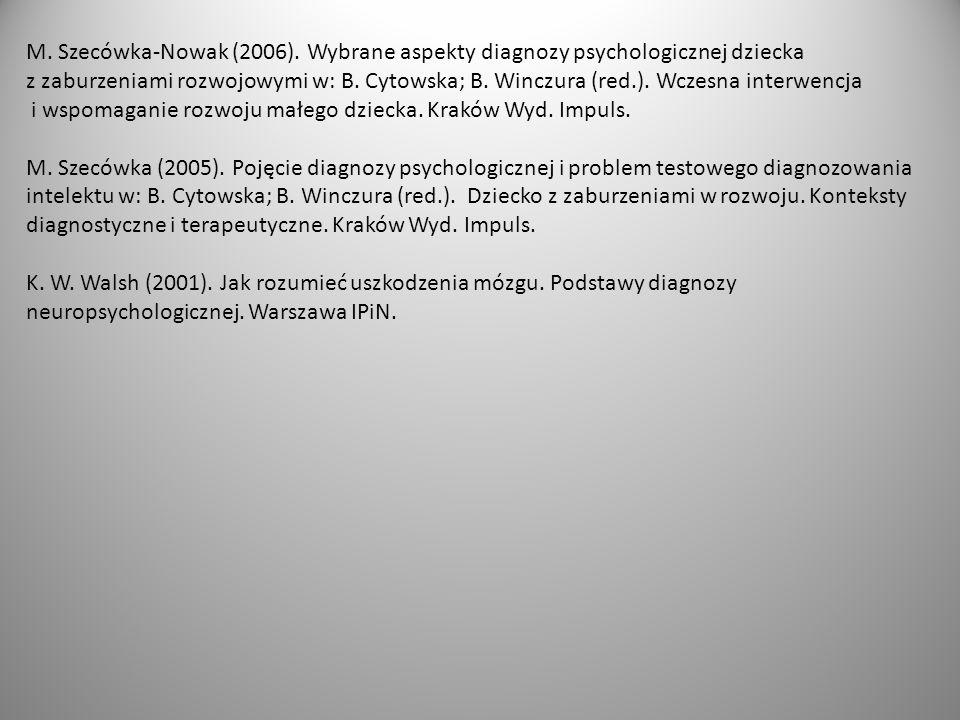 i wspomaganie rozwoju małego dziecka. Kraków Wyd. Impuls.