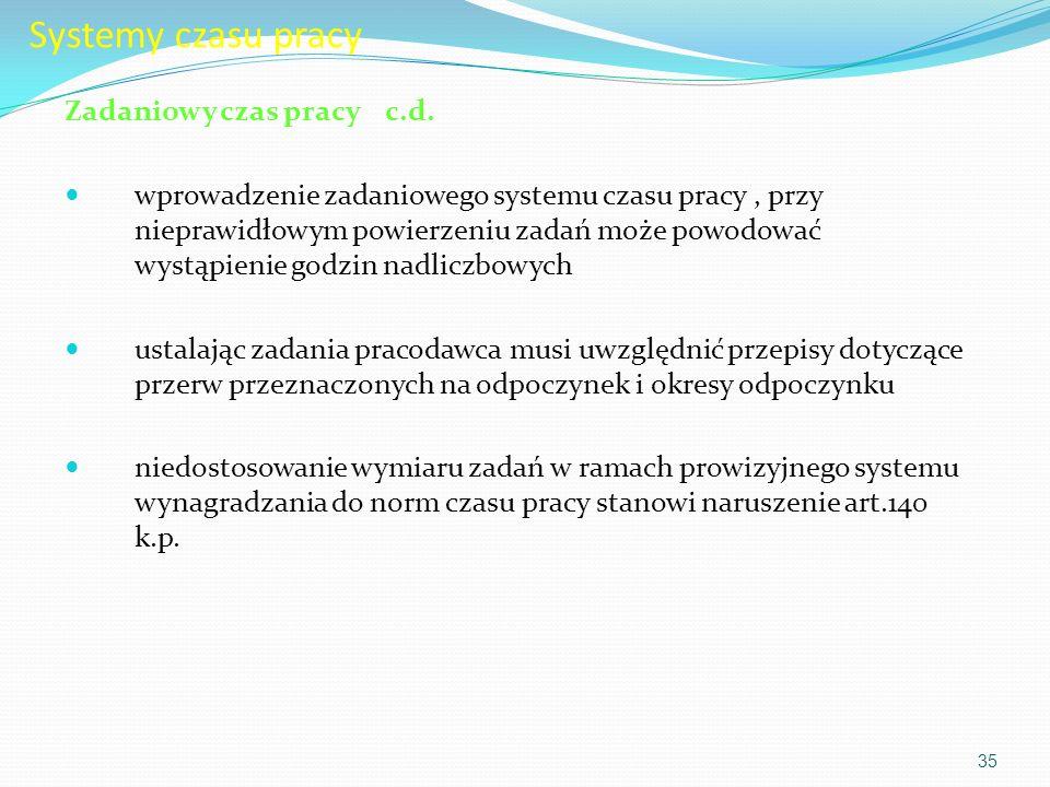 Systemy czasu pracy Zadaniowy czas pracy c.d.