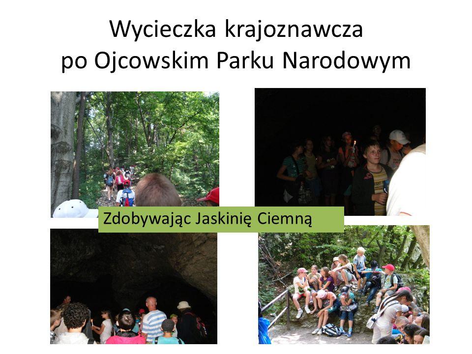 Wycieczka krajoznawcza po Ojcowskim Parku Narodowym
