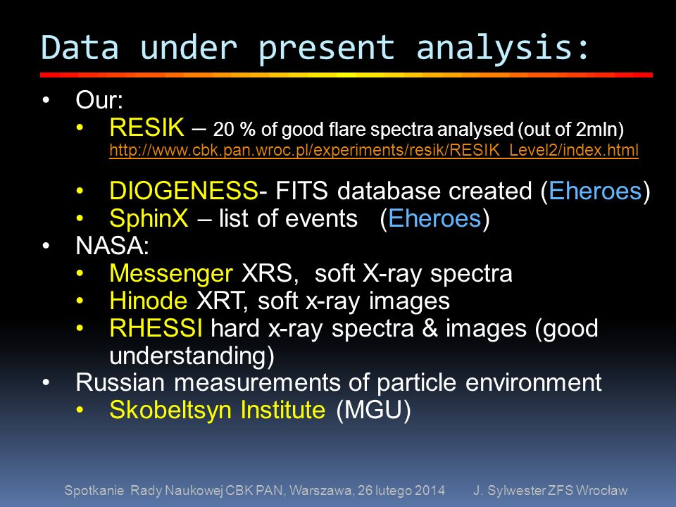 Data under present analysis: