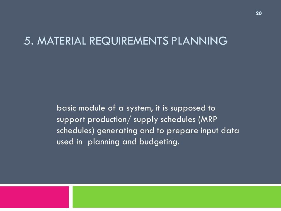 5. Material Requirements Planning