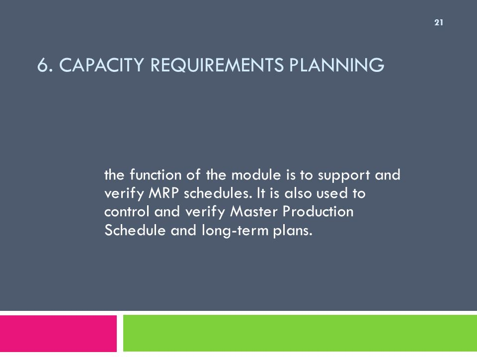6. Capacity Requirements Planning