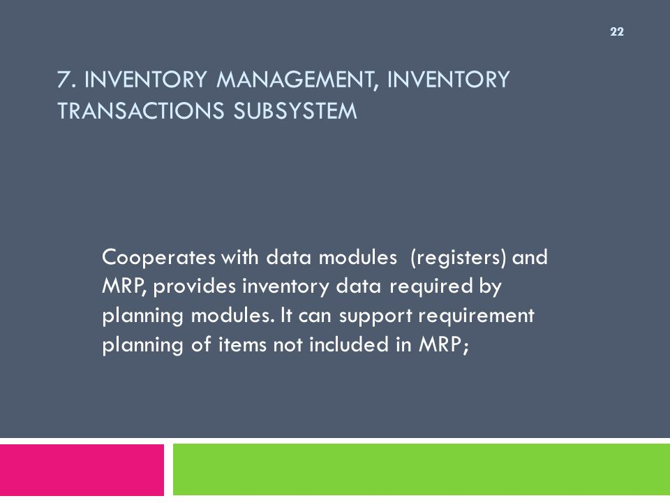 7. Inventory Management, Inventory Transactions Subsystem