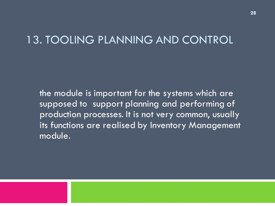 13. Tooling Planning and Control
