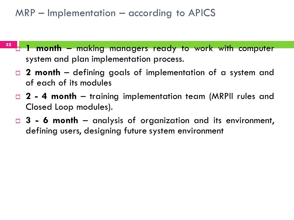 MRP – Implementation – according to APICS