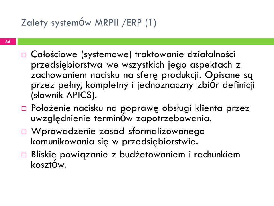 Zalety systemów MRPII /ERP (1)