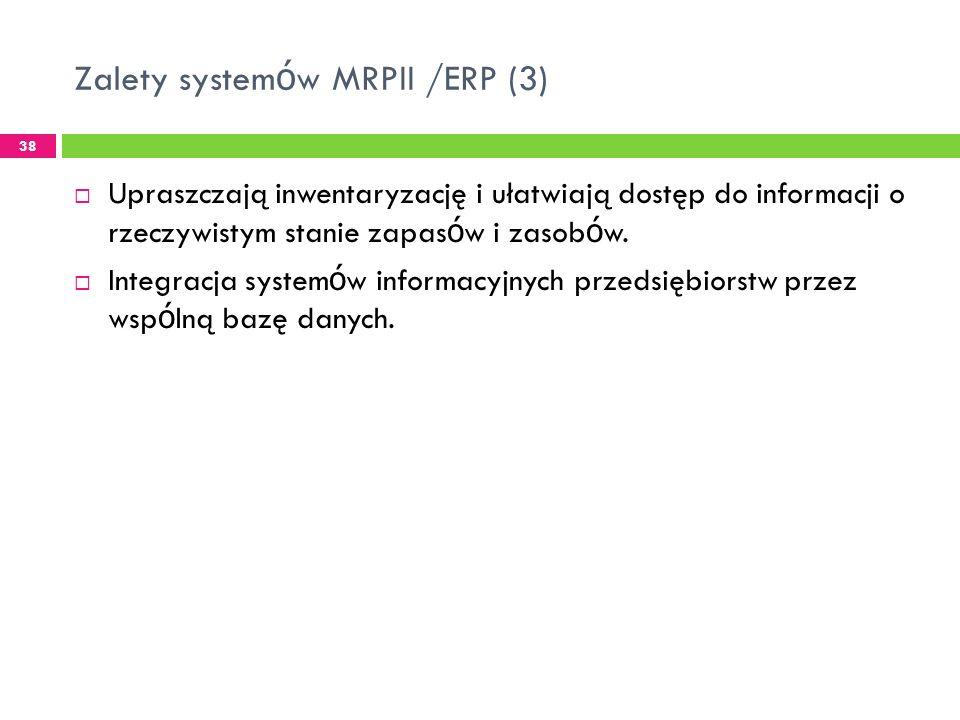 Zalety systemów MRPII /ERP (3)