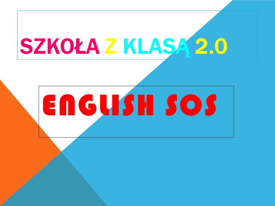 SZKOŁA Z KLASĄ 2.0 English SOS