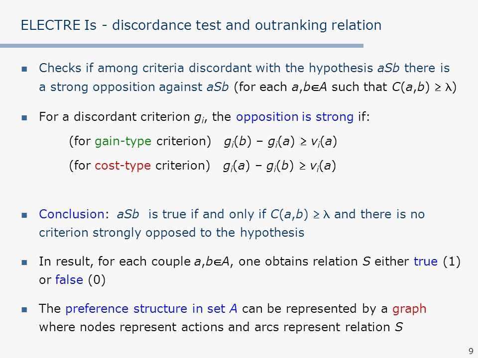 ELECTRE Is - discordance test and outranking relation
