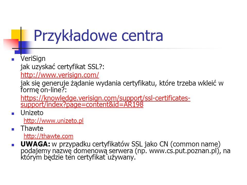 Przykładowe centra VeriSign jak uzyskać certyfikat SSL :