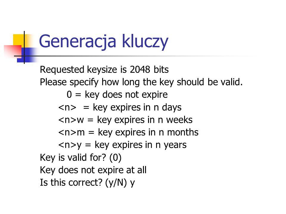 Generacja kluczy Requested keysize is 2048 bits