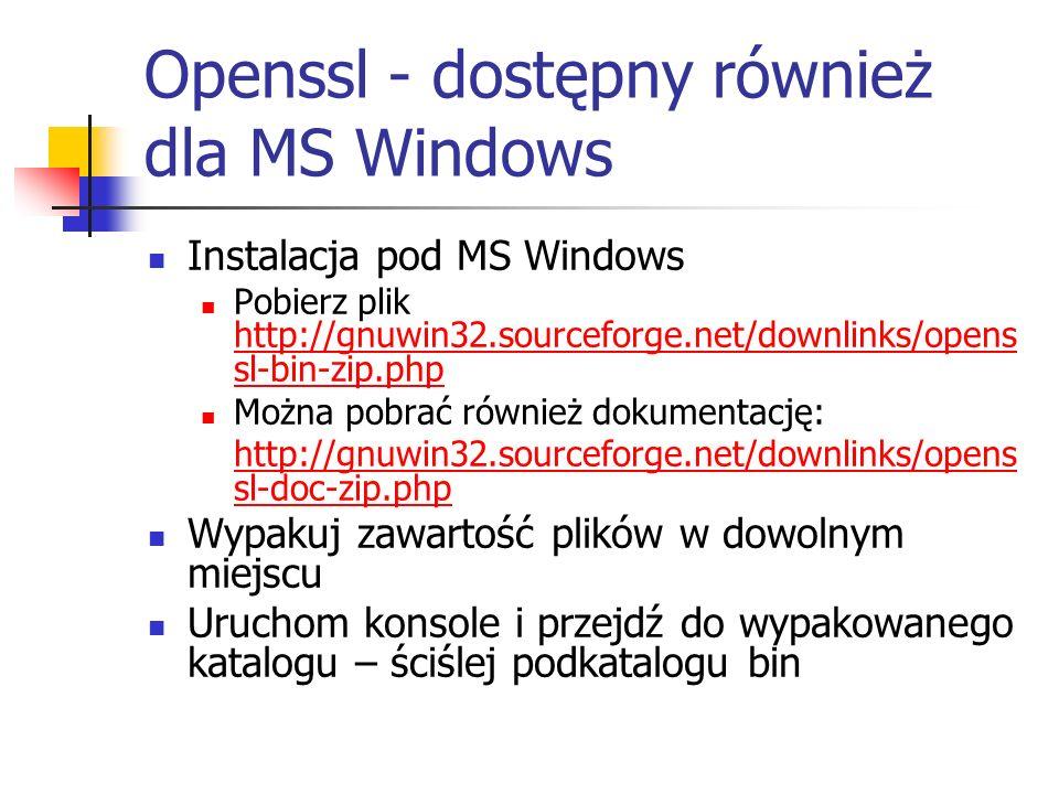 Openssl - dostępny również dla MS Windows