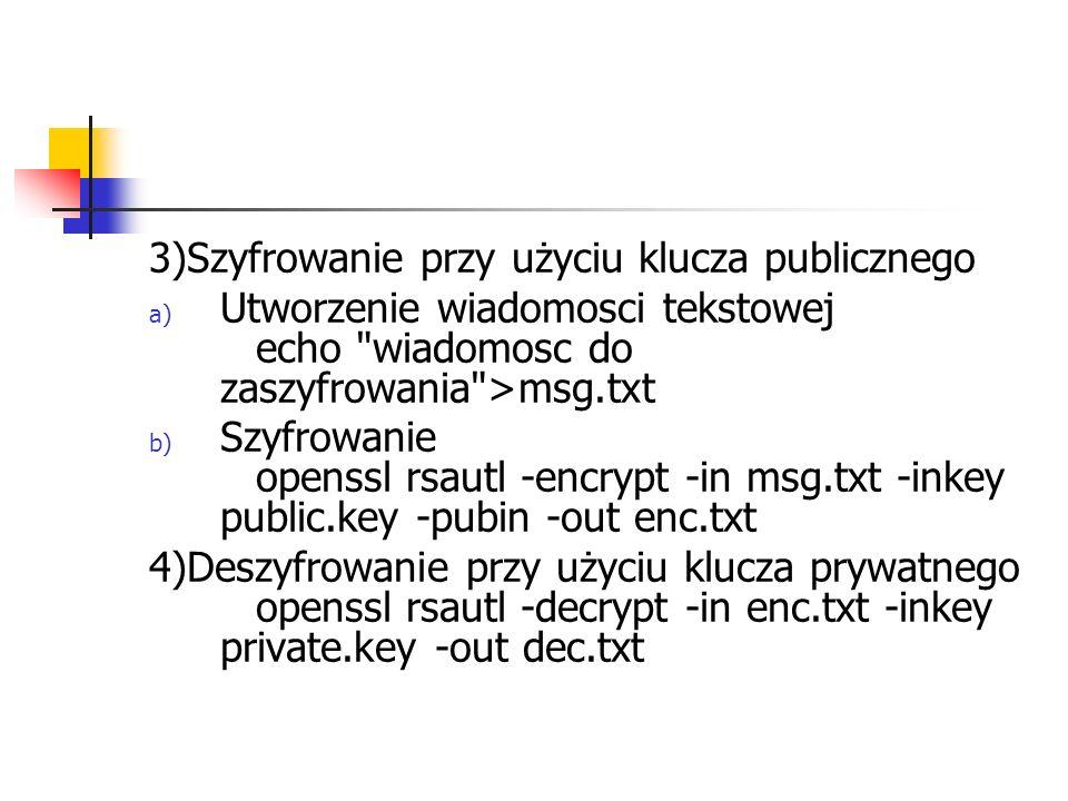3)Szyfrowanie przy użyciu klucza publicznego