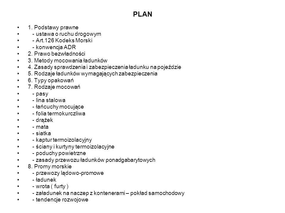 PLAN 1. Podstawy prawne - ustawa o ruchu drogowym