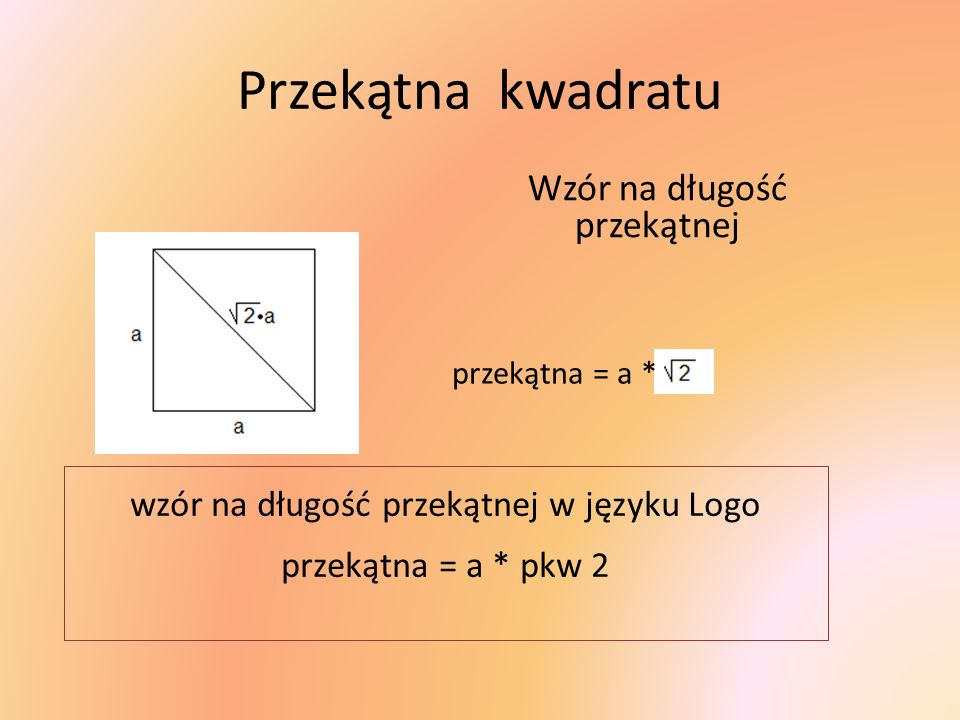 Przekątna kwadratu Wzór na długość przekątnej