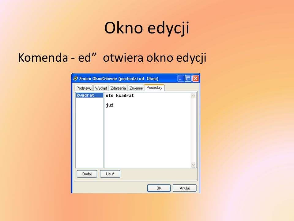 Okno edycji Komenda - ed otwiera okno edycji