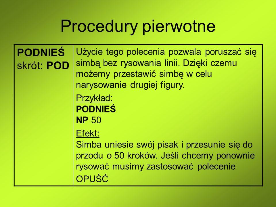 Procedury pierwotne PODNIEŚ skrót: POD