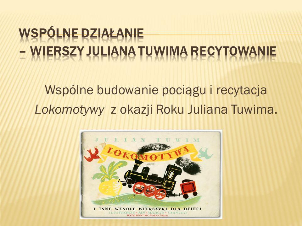 Wspólne działanie – wierszy Juliana Tuwima recytowanie