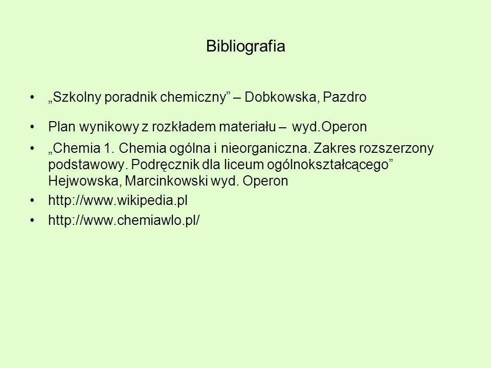 """Bibliografia """"Szkolny poradnik chemiczny – Dobkowska, Pazdro"""