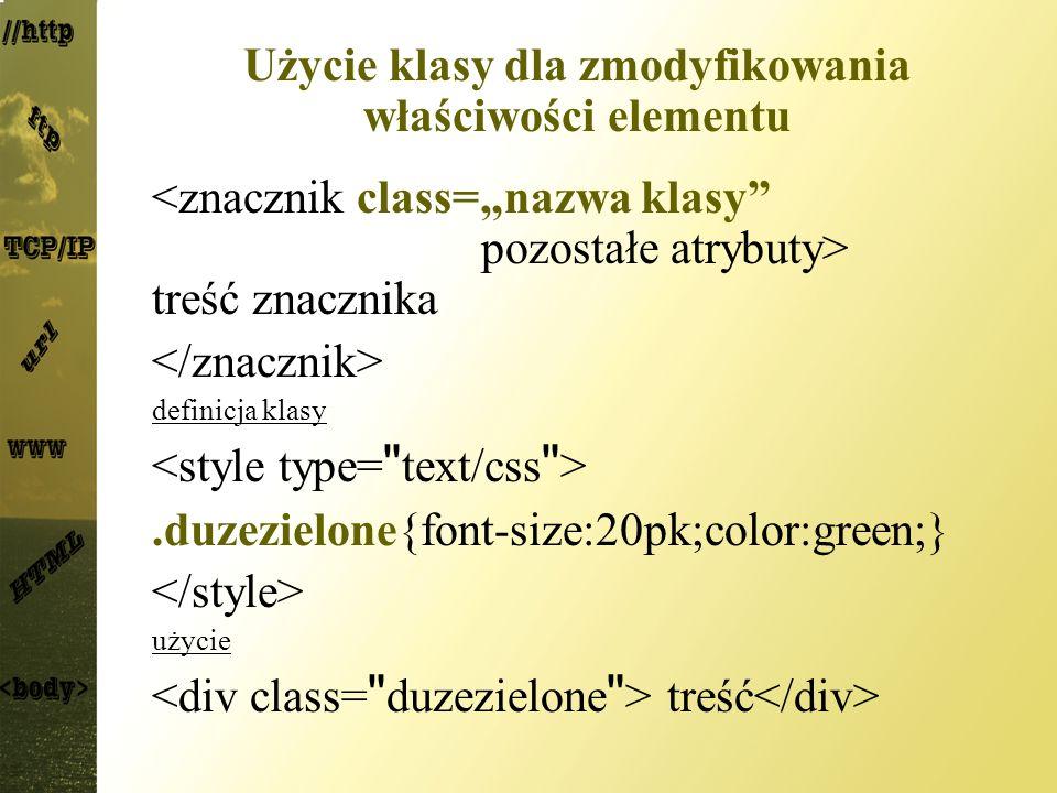 Użycie klasy dla zmodyfikowania właściwości elementu