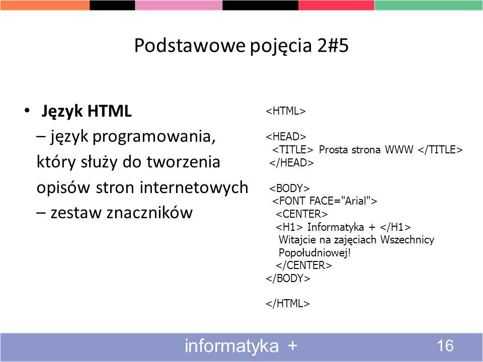 Podstawowe pojęcia 2#5 Język HTML – język programowania,