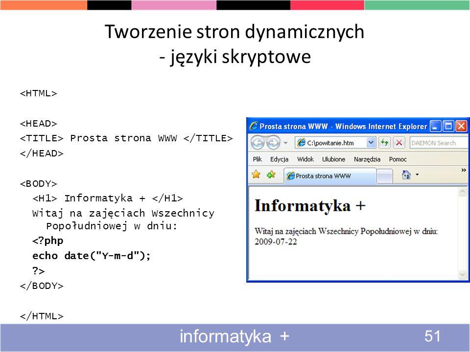 Tworzenie stron dynamicznych - języki skryptowe