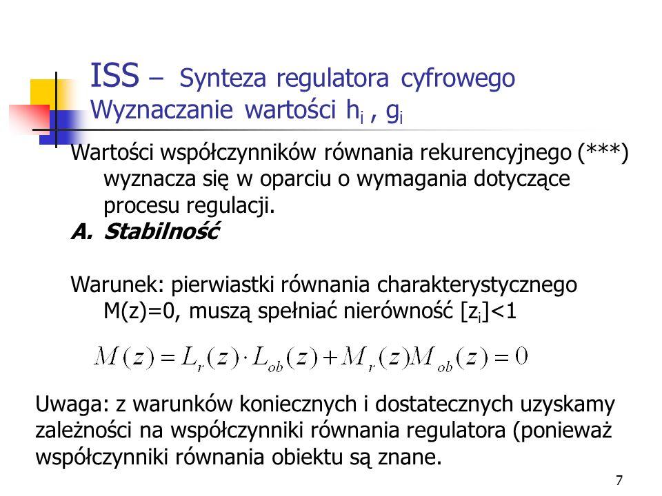 ISS – Synteza regulatora cyfrowego Wyznaczanie wartości hi , gi