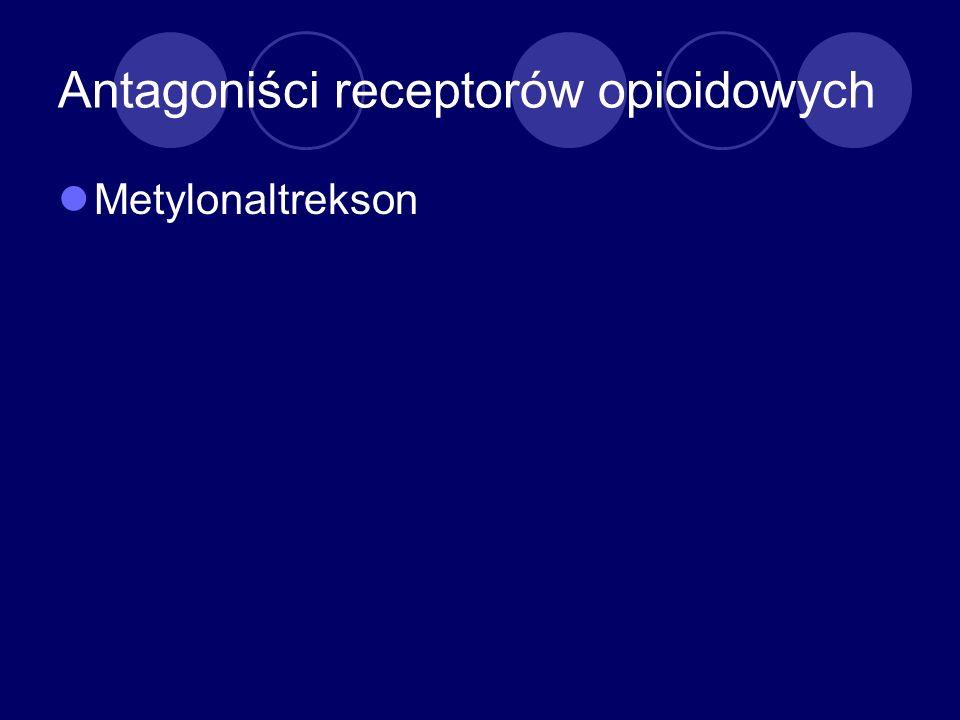 Antagoniści receptorów opioidowych