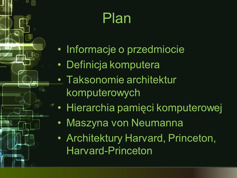 Plan Informacje o przedmiocie Definicja komputera