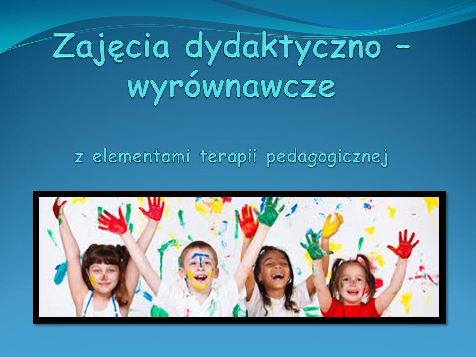 Zajęcia dydaktyczno – wyrównawcze z elementami terapii pedagogicznej