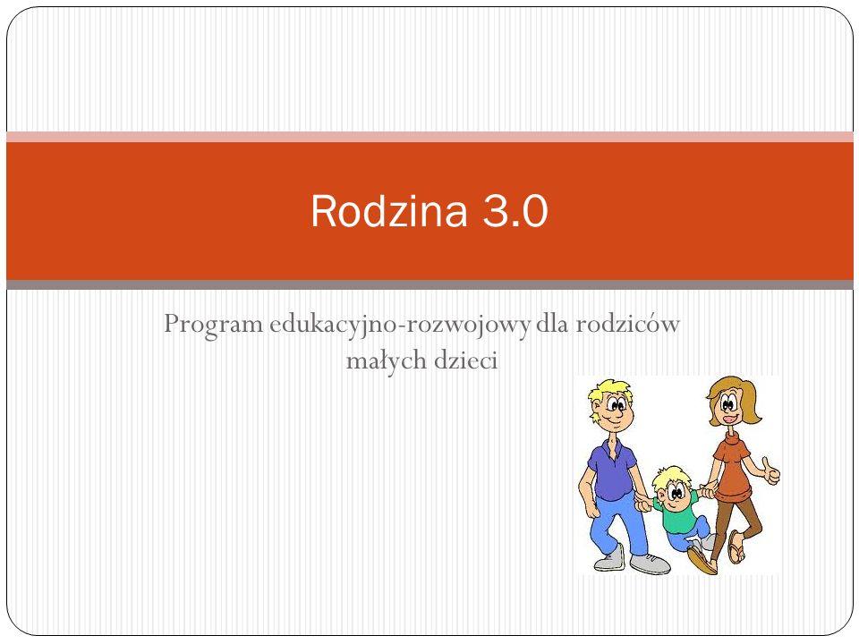 Program edukacyjno-rozwojowy dla rodziców małych dzieci