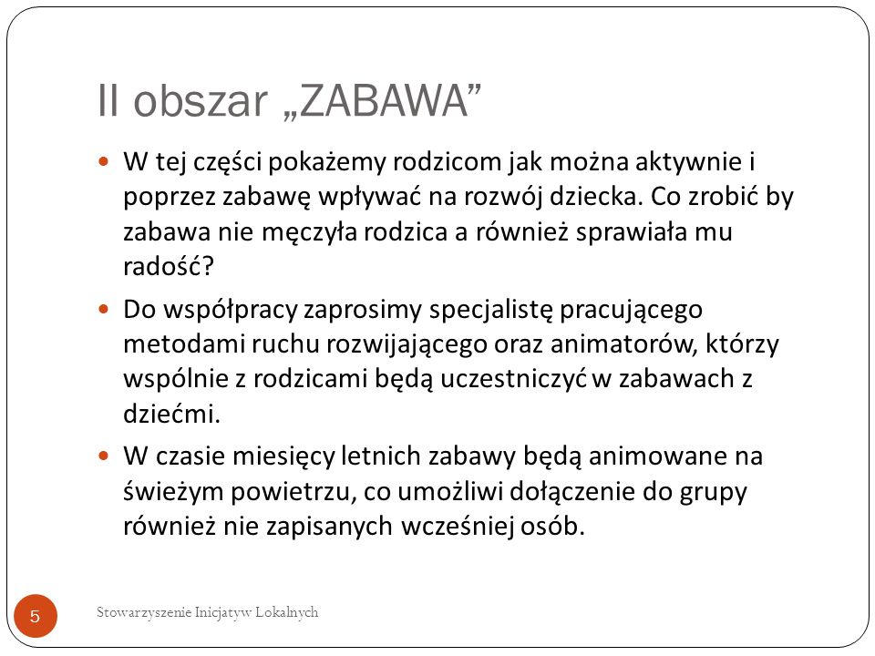 "II obszar ""ZABAWA"