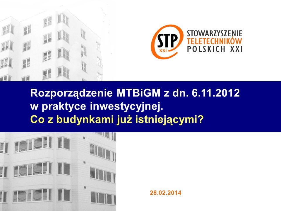 Rozporządzenie MTBiGM z dn. 6.11.2012 w praktyce inwestycyjnej.