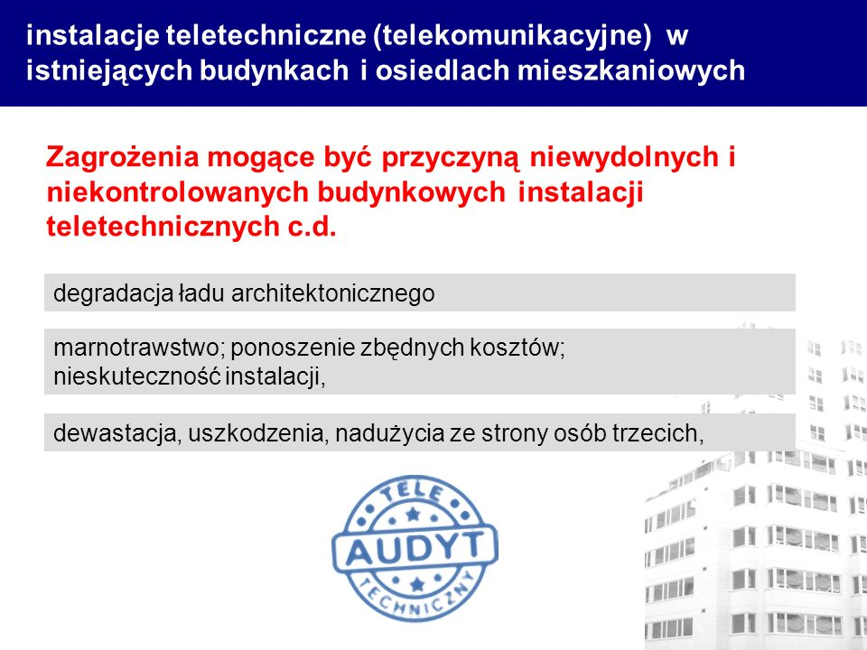 instalacje teletechniczne (telekomunikacyjne) w istniejących budynkach i osiedlach mieszkaniowych