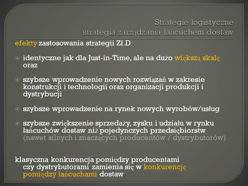 Strategie logistyczne strategia zarządzania łańcuchem dostaw