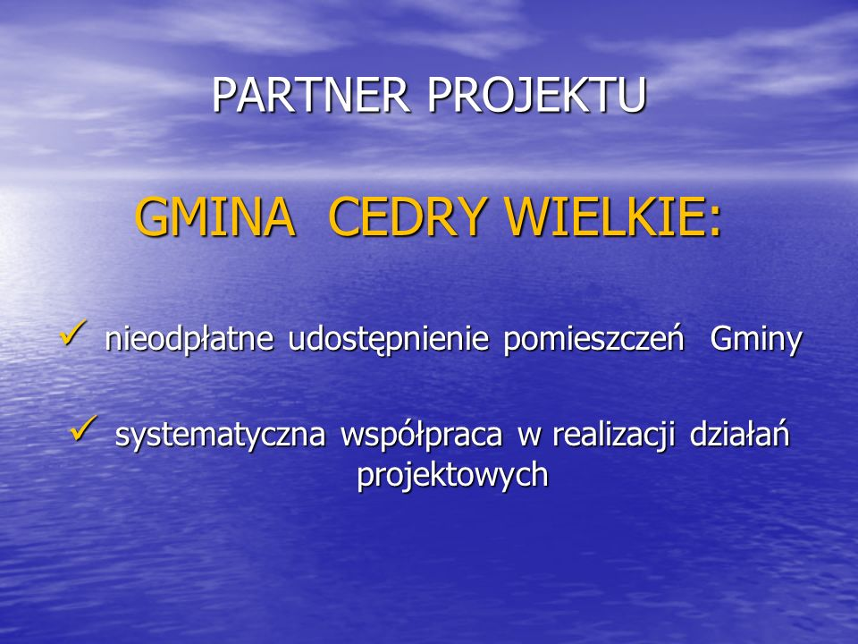 GMINA CEDRY WIELKIE: PARTNER PROJEKTU