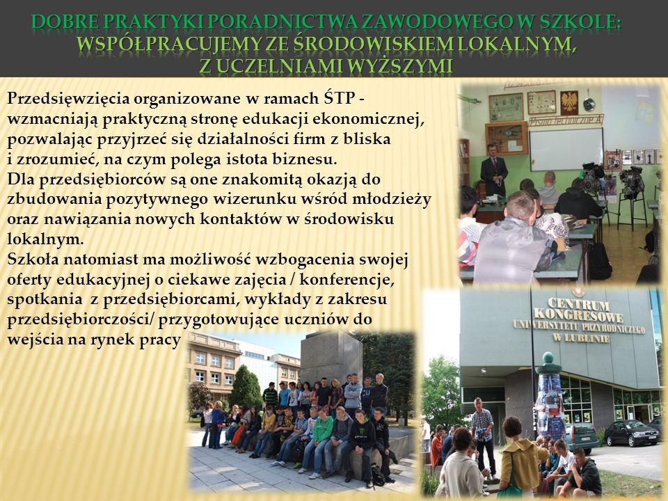 Dobre praktyki poradnictwa zawodowego w szkole: Współpracujemy ze środowiskiem lokalnym, z uczelniami wyższymi