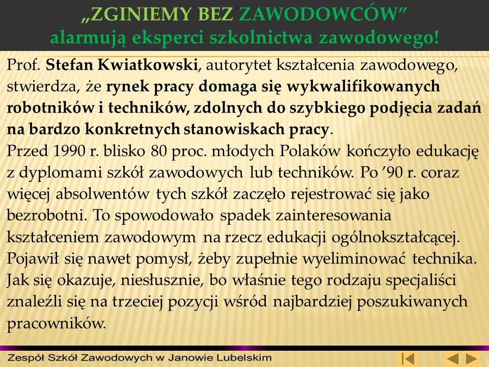 """""""ZGINIEMY BEZ ZAWODOWCÓW alarmują eksperci szkolnictwa zawodowego!"""