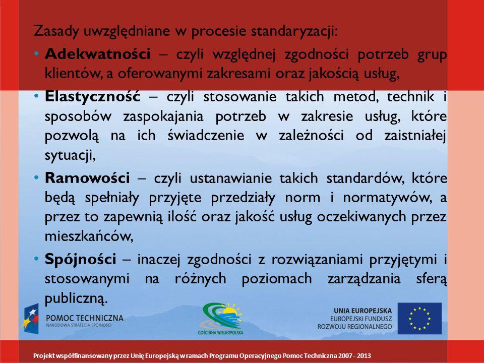 Zasady uwzględniane w procesie standaryzacji: