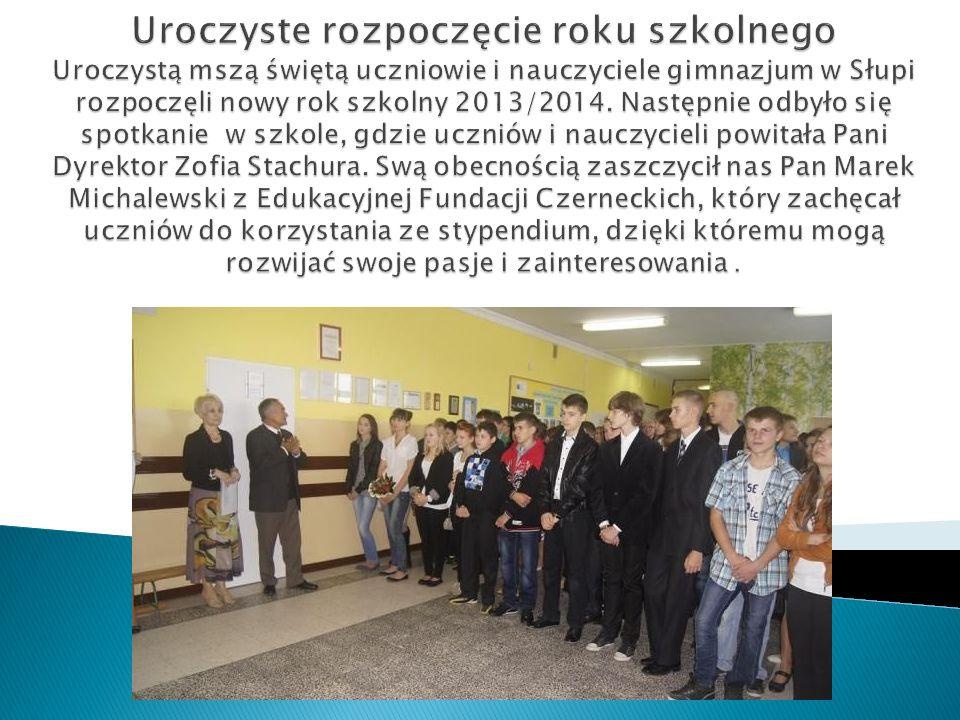 Uroczyste rozpoczęcie roku szkolnego Uroczystą mszą świętą uczniowie i nauczyciele gimnazjum w Słupi rozpoczęli nowy rok szkolny 2013/2014.
