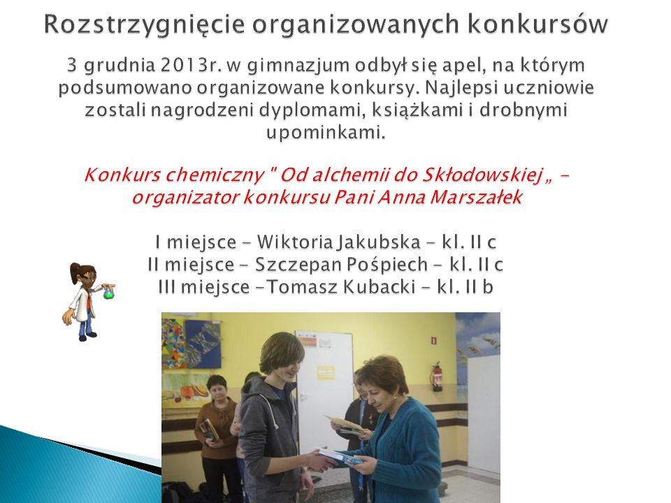 Rozstrzygnięcie organizowanych konkursów 3 grudnia 2013r