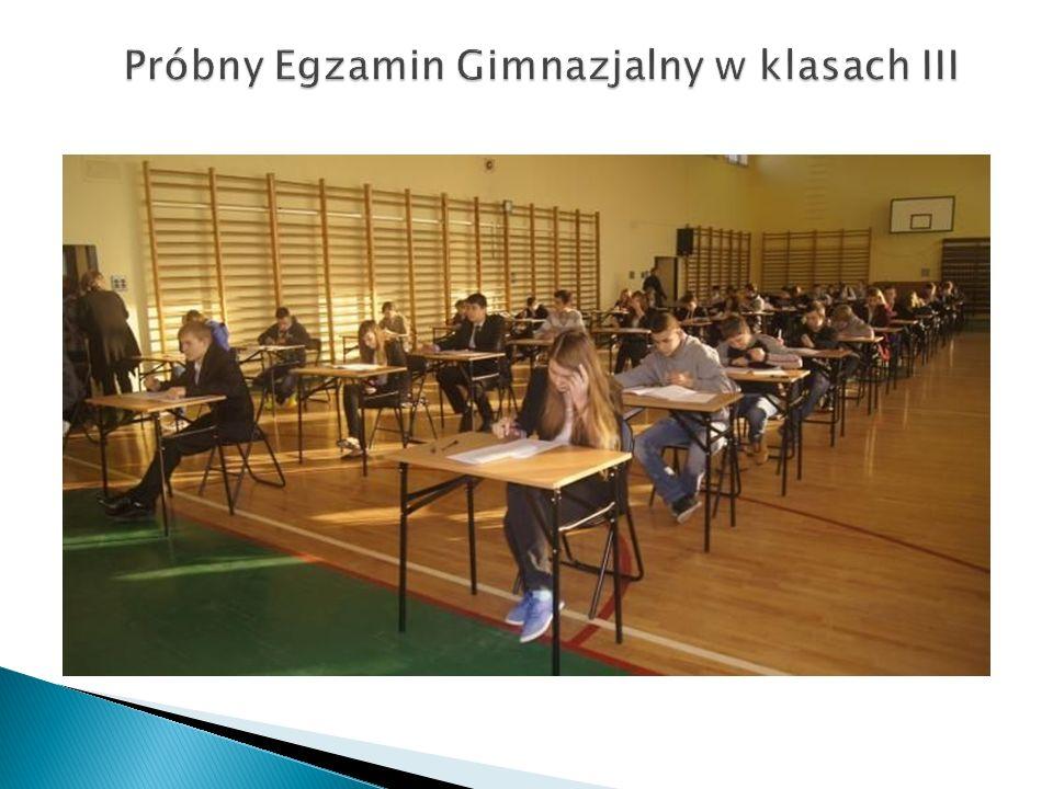Próbny Egzamin Gimnazjalny w klasach III